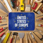 United States of Europe: Why, How, Who, When?